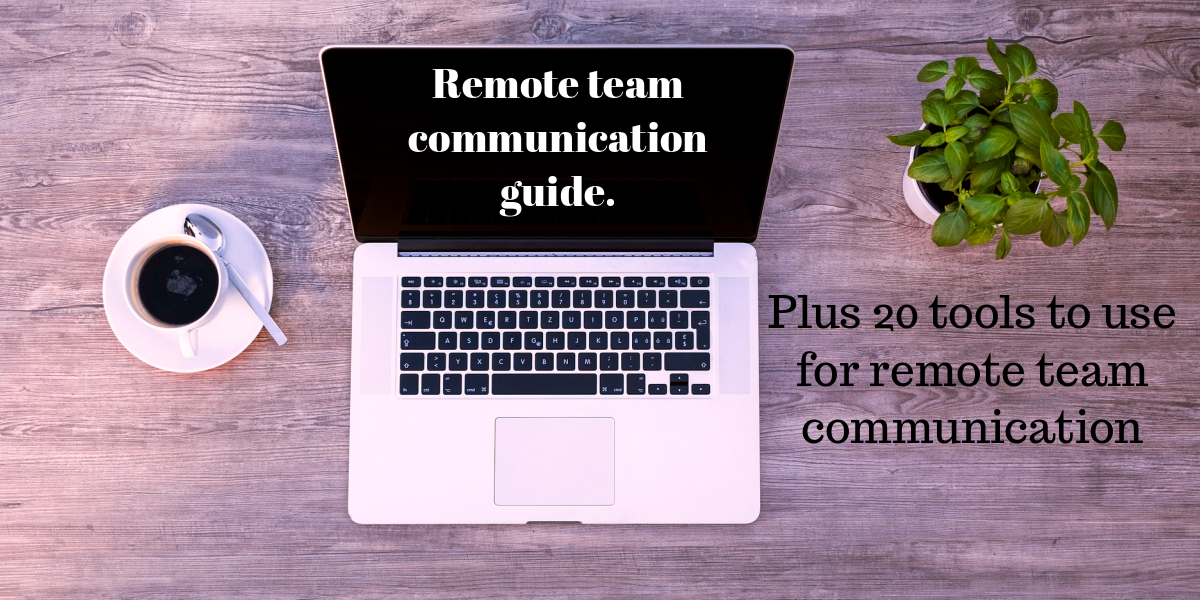 remote team communication tools a complete list of remote communication tools