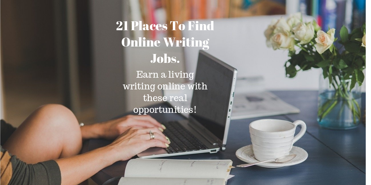 21 places to find remote writing jobs and remote editing jobs. Earn money writing.