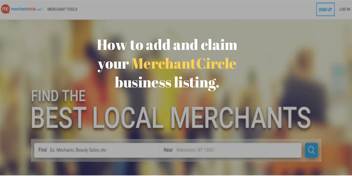 How to add and claim your MerchantCircle business listing.