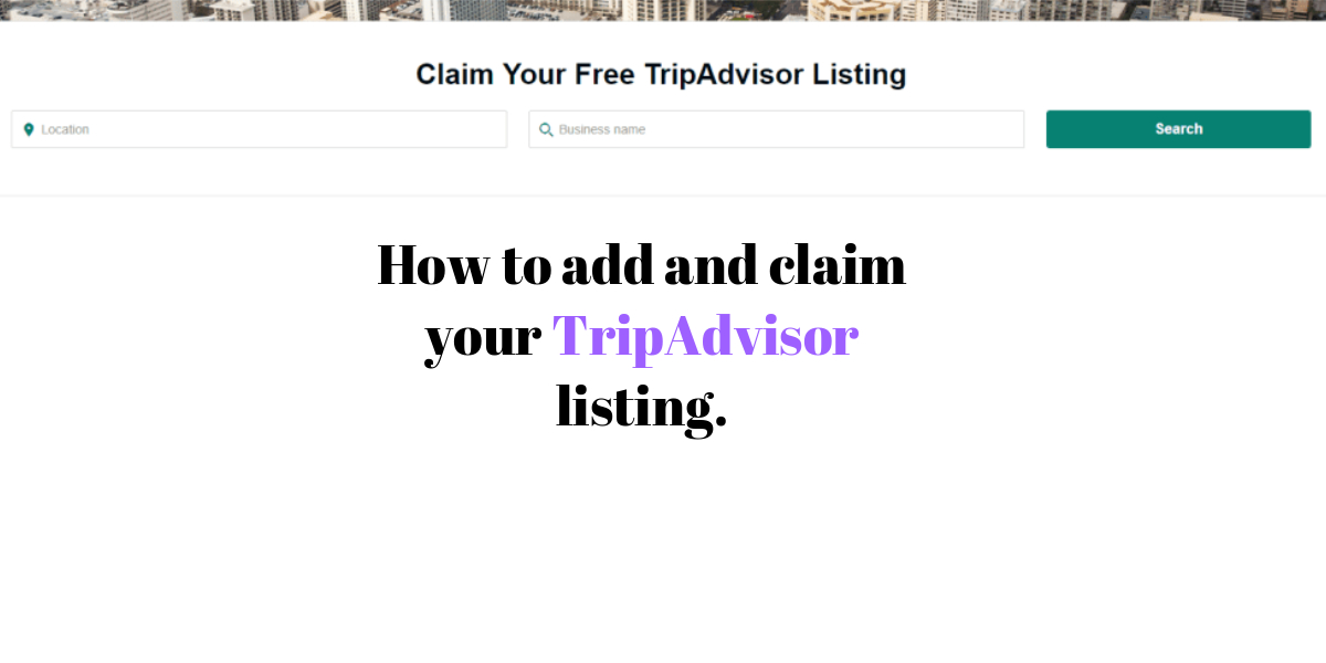 How to add and claim your TripAdvisor listing.