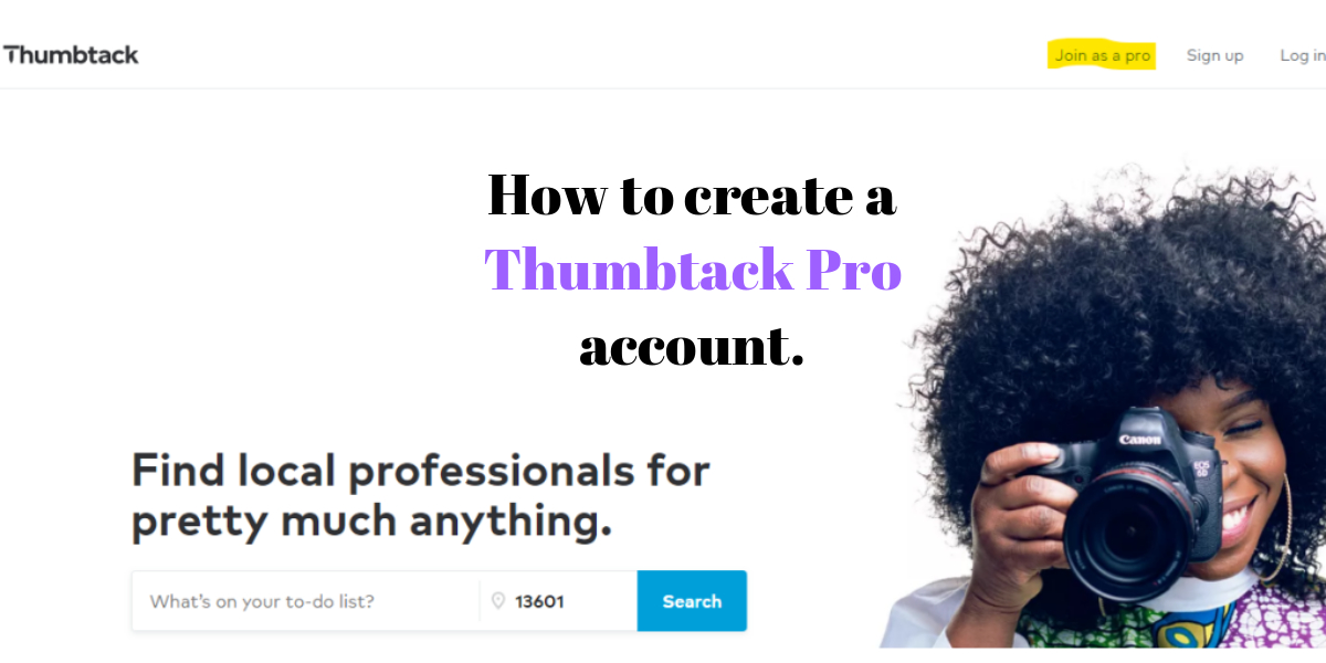 How to create a Thumbtack Pro account.