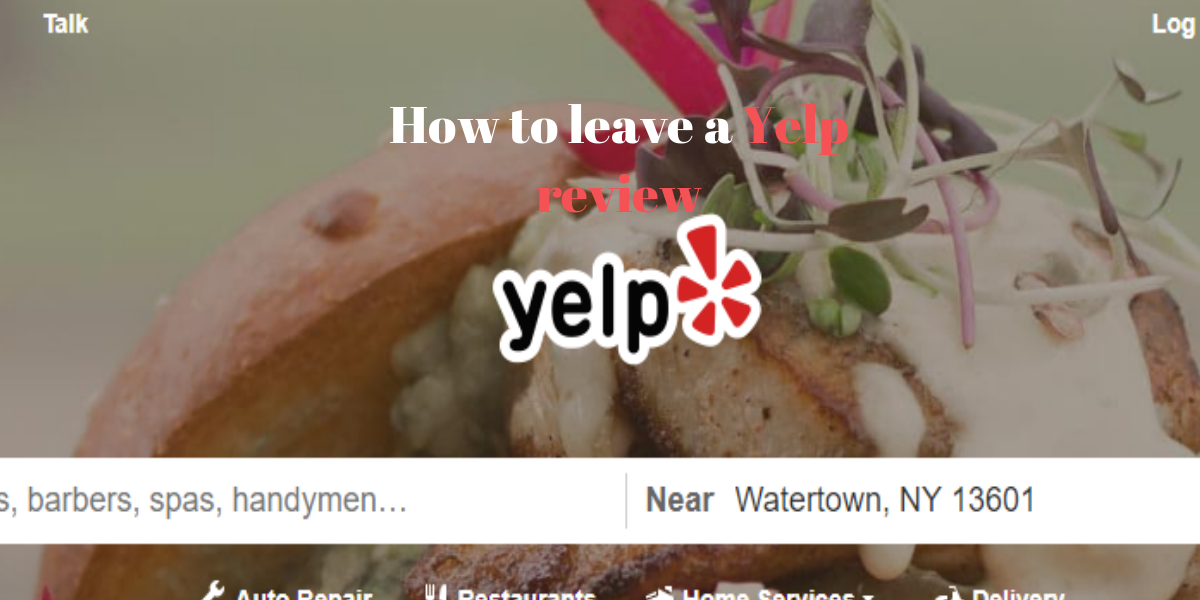 How to leave a Yelp review.