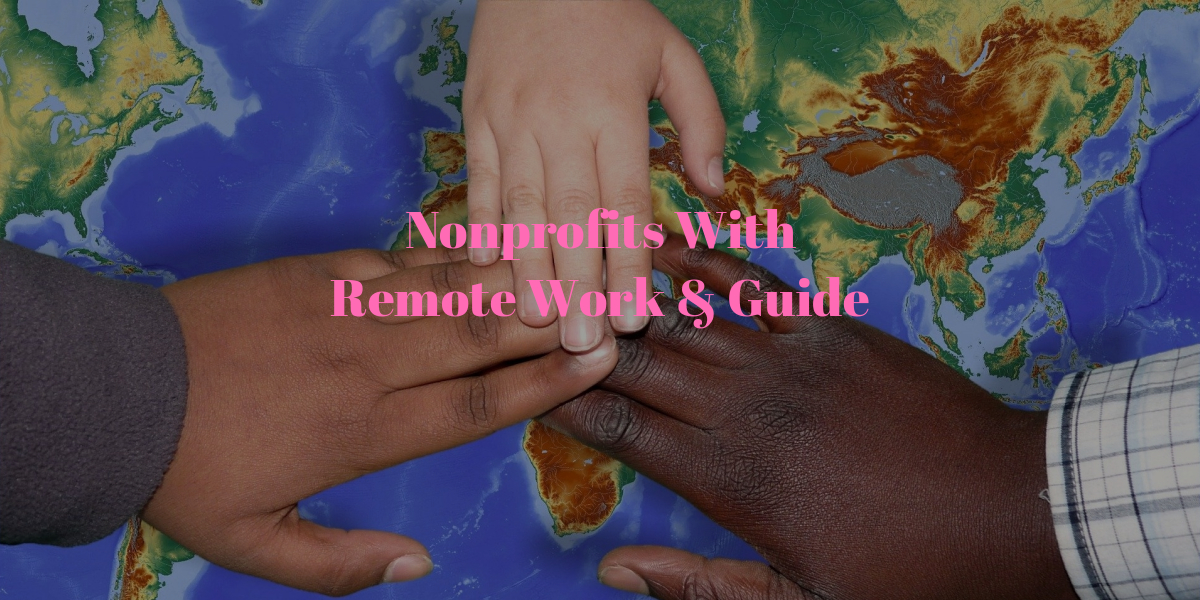 Nonprofits With Remote Work & Guide